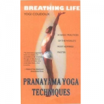 Breathing Life Pranayama Yoga Teachniques