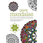 Giant Mandalas For Calm and Mindful Colouring